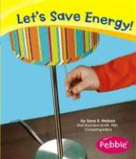 Let's Save Energy! - Nelson, Sara Elizabeth