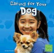Caring for Your Dog - Preszler, June