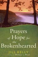 Prayers of Hope for the Brokenhearted - Kelly, Jill
