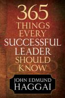 365 Things Every Successful Leader Should Know - Haggai, John Edmund