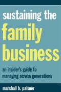Sustaining the Family Business - Paisner, Marshall B.