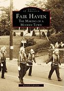 Fair Haven:: The Making of a Modern Town - Gabrielan, Randall