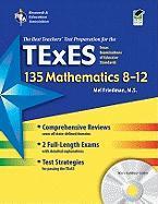 Texas Texes 135 Mathematics 8-12 with Testware (Rea) - Friedman, Mel; Reiss, Steve