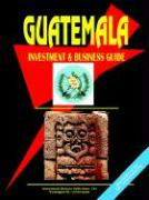 Guatemala Investment and Business Guide