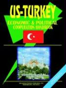 Us-Turkey Economci and Political Relations Handbook