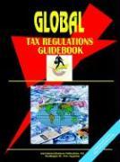 Global Tax Regulations Guidebook