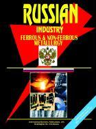Russia Ferrous and Non Ferrous Metallurgy Business Intelligence Report