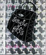 The Single Girl's Guide to Life - Ariel Books