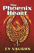 The Phoenix Heart - Vaughn, Cy