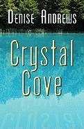 Crystal Cove - Andrews, Denise