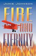 Fire and Eternity - Johnson, Jamie