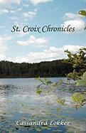 St. Croix Chronicles - Lokker, Cassandra