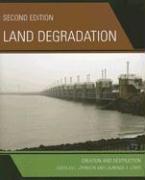 Land Degradation: Creation and Destruction - Johnson, Douglas L.; Lewis, Laurence A.