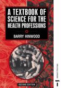 A Textbook of Science for the Health Professions 2e - Hinwood, Barry