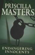 Endangering Innocents - Masters, Priscilla