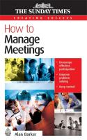 How to Manage Meetings - Barker, Alan