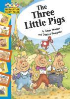 Three Little Pigs - Walter, Anne