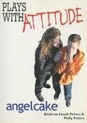 Angelcake - Peters, Andrew Fusek; Peters, Polly