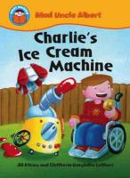 Charlie's Ice Cream Machine - Atkins, Jill