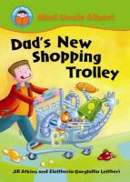 Dad's New Shopping Trolley - Atkins, Jill