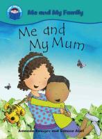 Me and My Mum - Rainger, Amanda