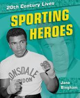 Sporting Heroes - Bingham, Jane