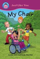 My Chair - John, Louise