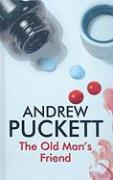 The Old Man's Friend - Puckett, Andrew