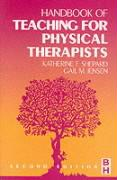 Handbook of Teaching for Physical Therapists - Shepard, Katherine F.; Jensen, Gail M.