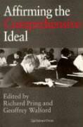 Affirming the Comprehensive Ideal - Pring, Richard