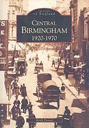 Central Birmingham 1920-1970 - Turner, Keith