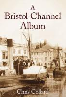 Bristol Channel Album - Collard, Chris