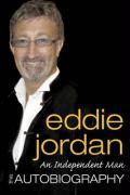 An Independent Man: The Autobiography - Jordan, Eddie