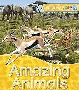 Explorers: Amazing Animals - Johnson, Jinny