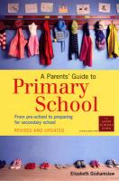 A Parents' Guide to Primary School. Elizabeth Grahamslaw - Grahamslaw, Elizabeth