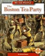 The Boston Tea Party - Burgan, Michael
