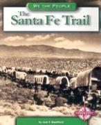 Santa Fe Trail - Blashfield, Jean F.