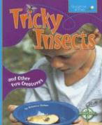 Tricky Insects: And Other Fun Creatures - Weber, Rebecca