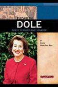 Elizabeth Dole: Public Servant and Senator - Rau, Dana Meachen
