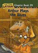 Arthur Plays the Blues - Krensky, Stephen