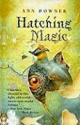 Hatching Magic - Downer, Ann