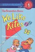 We Like Kites - Berenstain, Stan; Berenstain, Jan