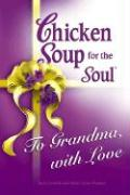 To Grandma, with Love - Canfield, Jack; Hansen, Mark Victor