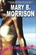 Nothing Has Ever Felt Like This - Morrison, Mary B.