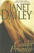 Calder Promise - Dailey, Janet