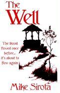 The Well - Sirota, Mike
