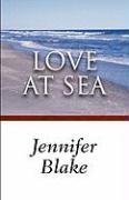 Love at Sea - Blake, Jennifer