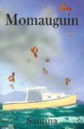 Momauguin - Santina