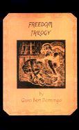 Freedom Trilogy - Domingo, Bert