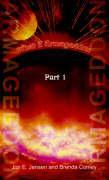 What If Armageddon: Part 1 - Jensen, Jon E.; Conley, Brenda J.